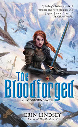 "Read the book ""The Bloodforged,"" by Erin Lindsey"