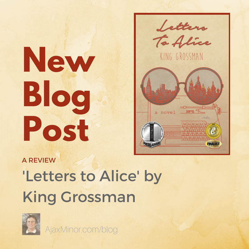 Letters to Alice Review by author Ajax Minor