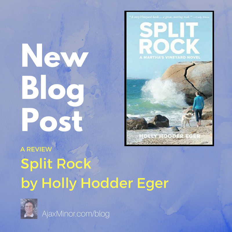 Split Rock, by Holly Hodder Eger: A Review by Author Ajax Minor