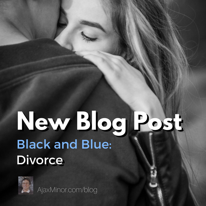 Blog Post by Author Ajax Minor, Black and Blue: Divorce