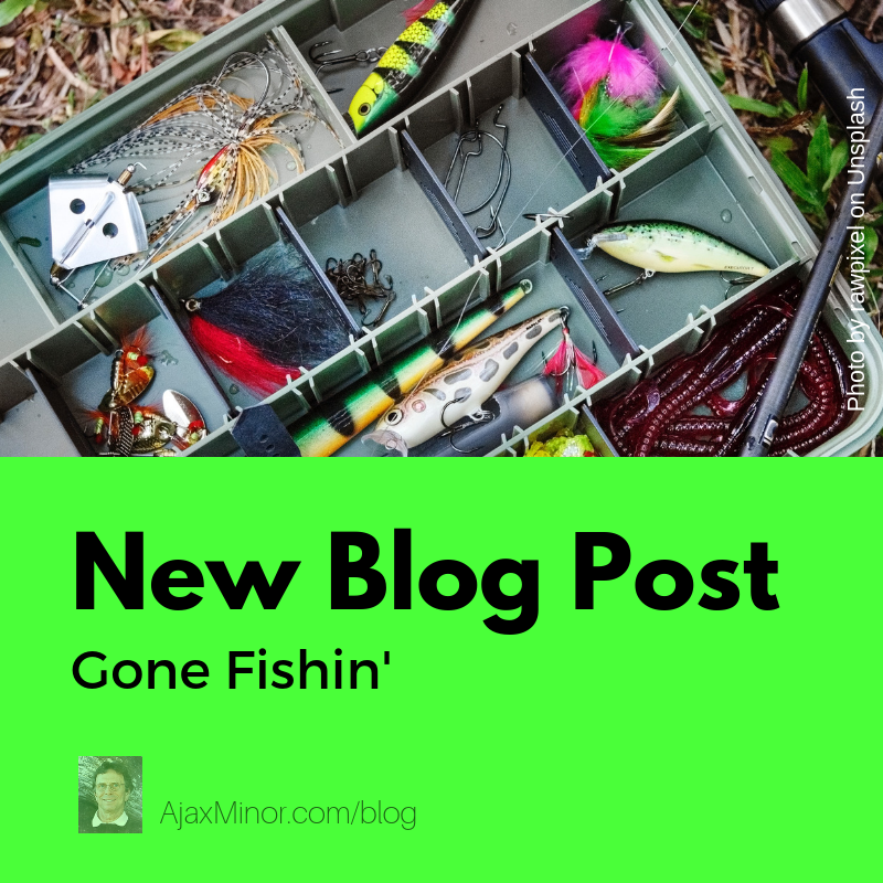 Blog post about fishing by fantasy author Ajax Minor