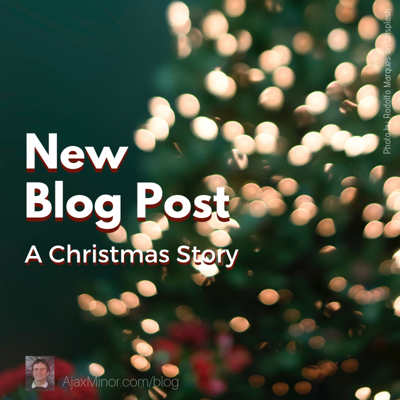 New Blog Post about Christmas by Author Ajax Minor