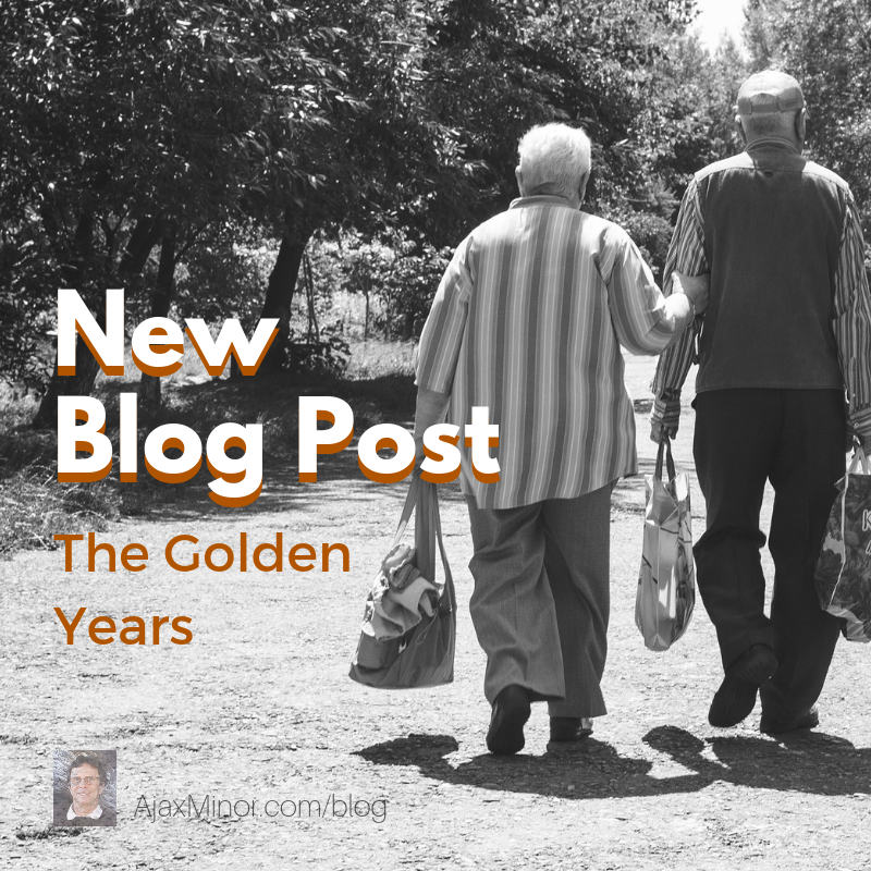New blog post by author Ajax Minor about the Golden Years