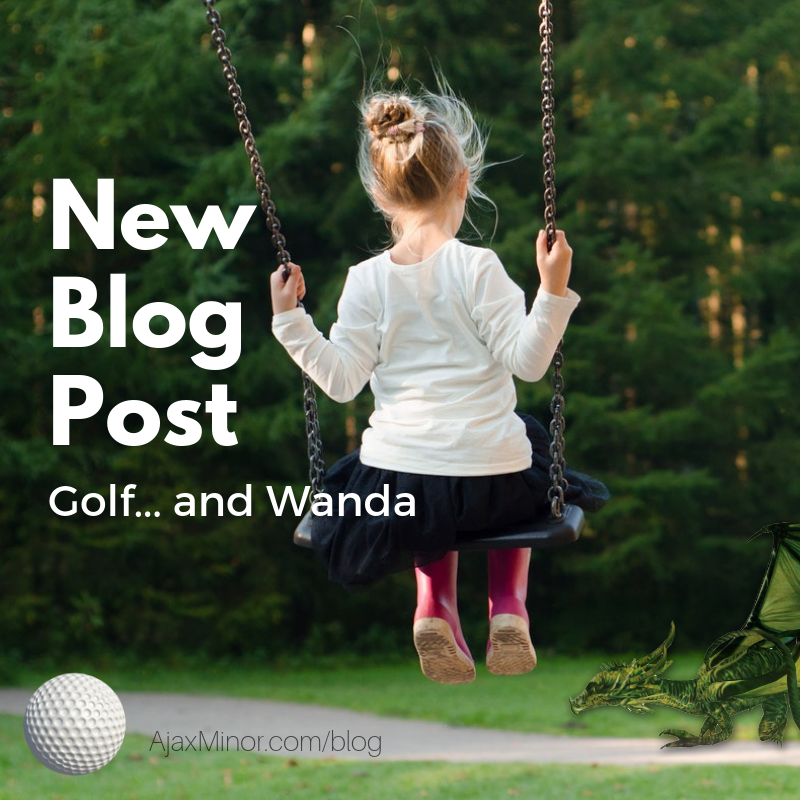 Wanda and Golf, a short story by Ajax Minor