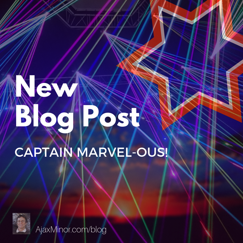 CAPTAIN MARVEL-OUS! by author Ajax Minor